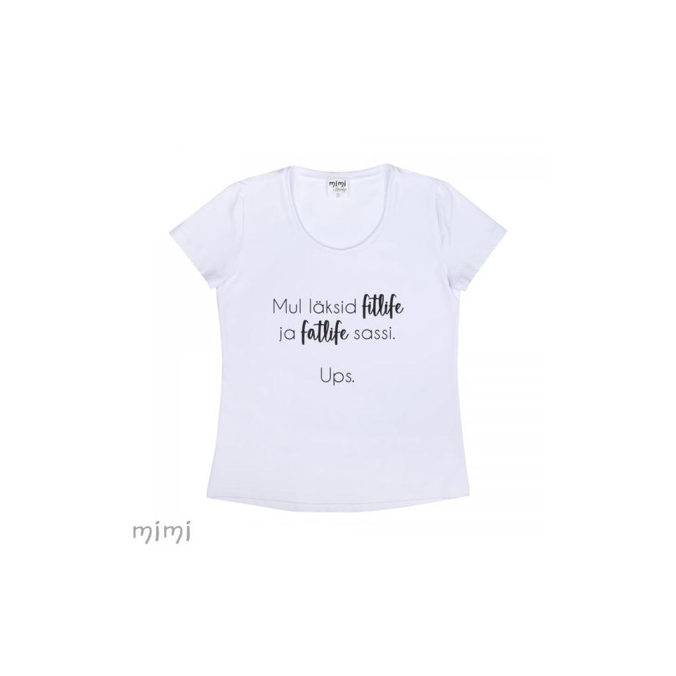"Mimi x Mallukas T-särk ""Fitlife ja Fatlife"""